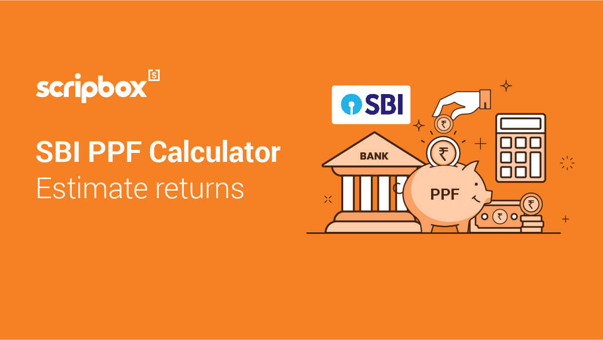SBI PPF Calculator : Check Returns & Maturity of SBI Public Provident Fund